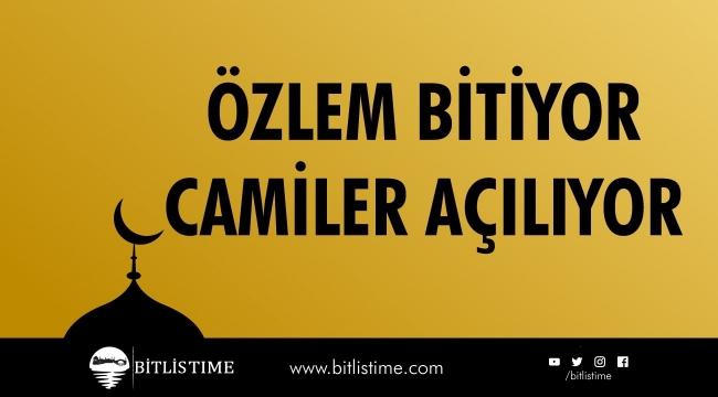 Bitlis'te Özlem Bitiyor Camiler Açılıyor