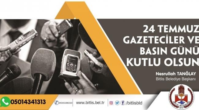 Başkan Tanğlay'ın, Gazeteciler Bayramı Mesajı