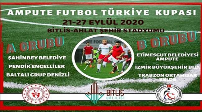 Ampute Futbol Türkiye Kupası Müsabakaları Ahlat'ta Oynanacak
